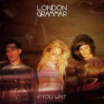 London Grammar -