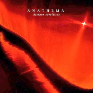 Distant Satellites Anathema
