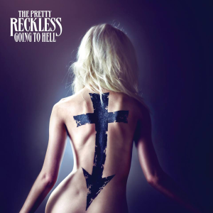 Going To Hell - The Pretty Reckless
