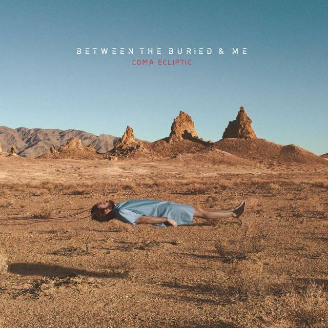 Between the Buried and Me - Coma Ecliptic - 2015