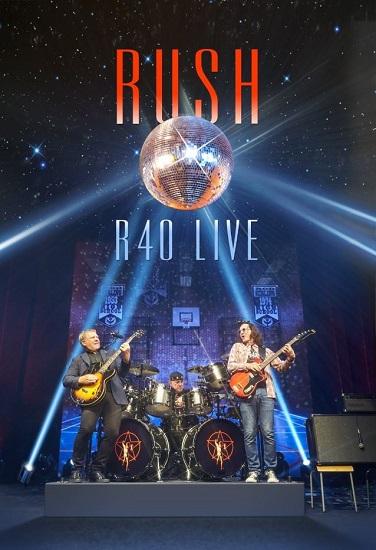 Rush R40 film-concert