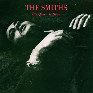 The Queen Is Dead The Smiths