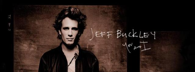Jeff Buckley You and I album 2016