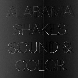 Alabama Shakes – Sound and Color 2015