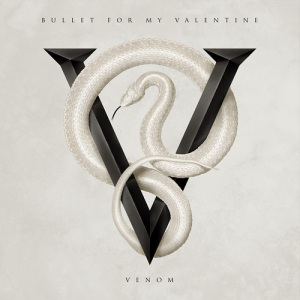 Bullet For My Valentine – Venom 2015