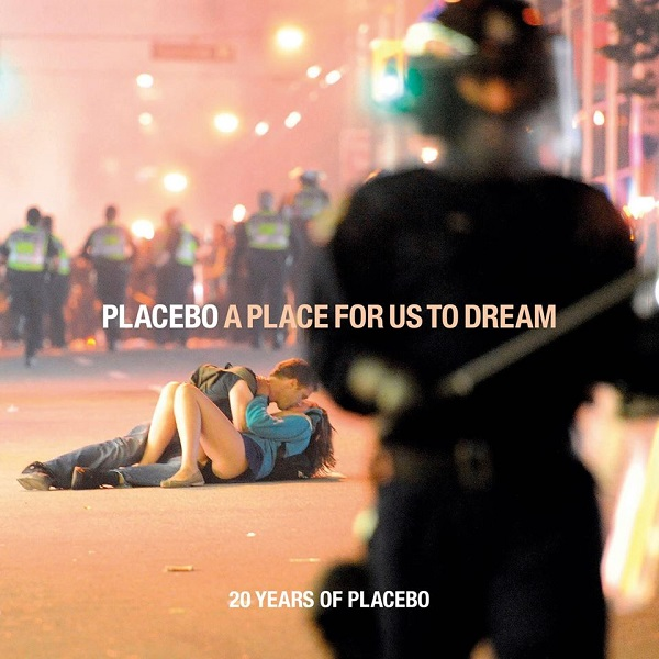 Placebo A Place For Us to Dream album 2016