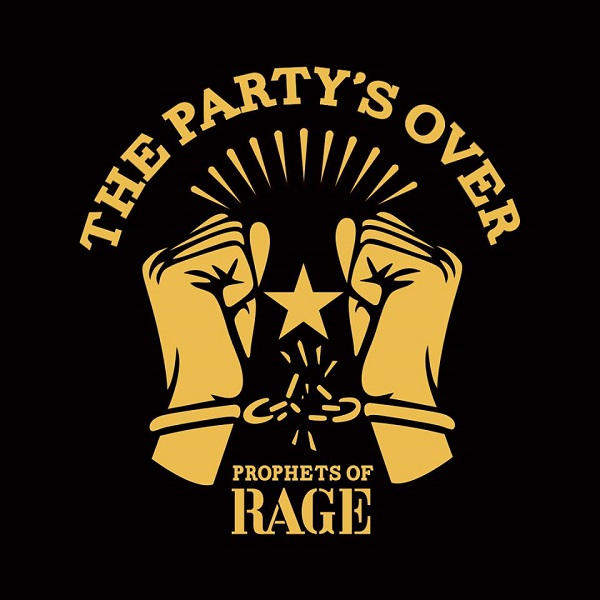 Prophets of Rage The Party's Over EP 2016