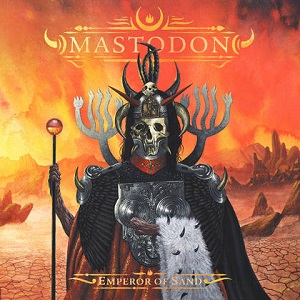 Mastodon Emperor of Sand album 2017
