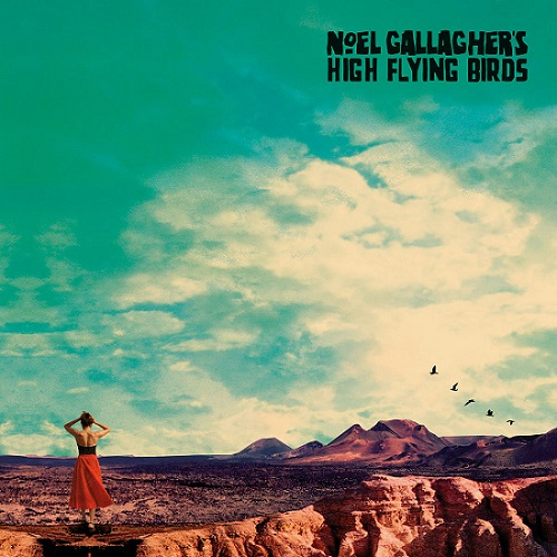 Noel Gallagher's High Flying Birds - Who Built the Moon album 2017
