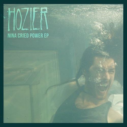 Hozier Nina Cried Power EP 2018