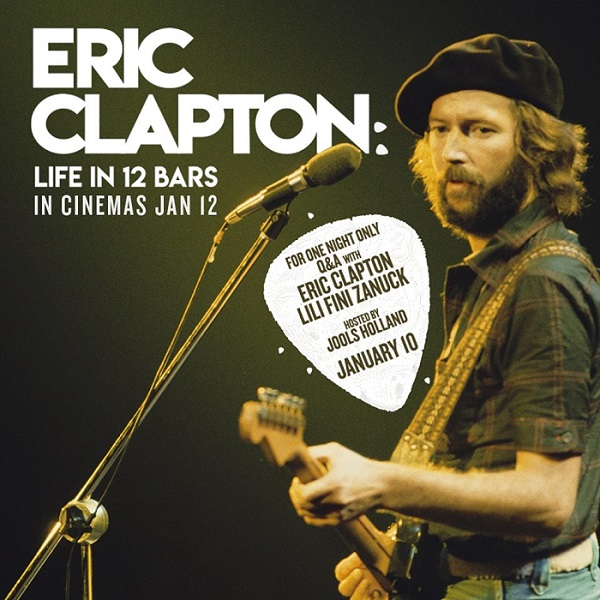 eric clapton life in 12 bars movie