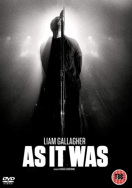 liam gallagher as it was documentar 2019